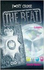Losers (Point Crime: The Beat), Very Good, Belbin, David Book