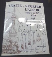 Navire Négrier L'Aurore 1784 par Jean Boudriot  - Marine