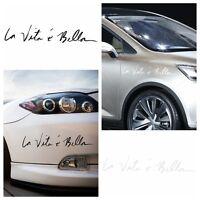 La Vita e bella Pegatina  etiqueta engomada decoración de coche