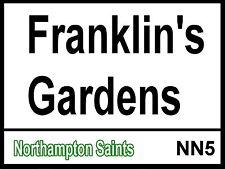 Northampton Saints Franklin's Gardens Street Sign / Metal Aluminium / Rugby