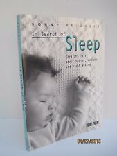 In Search of Sleep: Straight Talk about Babies, Toddlers and Night Walking