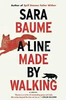 Line Made by Walking by Baume, Sara
