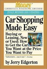 Car Shopping Made Easy: Buying or Leasing, New or Used: How to Get the Car You W