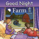 NEW Good Night Farm (Good Night Our World) by Adam Gamble