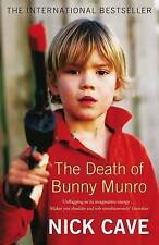 The Death of Bunny Munro, Nick Cave | Paperback Book | Good | 9781847673787