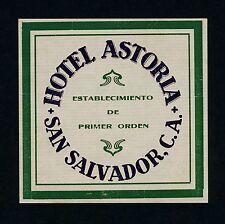 Hotel Astoria SAN SALVADOR Central America * Old Luggage Label Kofferaufkleber