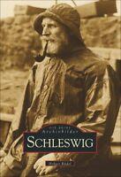 Schleswig Holstein Stadt Bilder Geschichte Bildband Buch Fotos Archivbilder AK