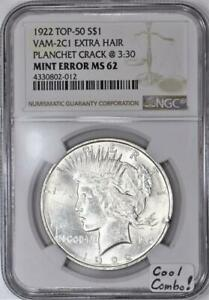 1922 Peace Dollar NGC-62; VAM-2C1 Extra Hair & Planchet Crack Error; Cool Combo!
