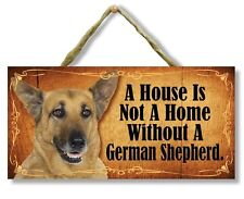 """""""A House is Not a Home Without a German Shepherd"""" Direct Print Wooden Dog Sign"""