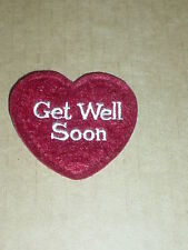 """Ganz  NEW Red Felt  Embroidered  """" GET WELL SOON"""" Heart  Craft Patch / Ornament"""