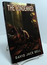 The Condemned by David Jack Bell