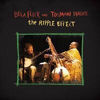 RIPPLE EFFECT THE - BELA FLECK and TOUMANI DIABATE