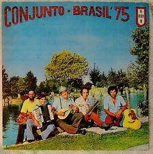 Conjunto Brasil 75 LP Vinyl NICE Latin Spanish Fado da Fronteira Brazil Portugal