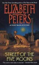 Street of the Five Moons (A Vicky Bliss Mystery) Peters, Elizabeth Mass Market