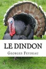 Le Dindon by Georges Feydeau (2016, Paperback, Large Type)