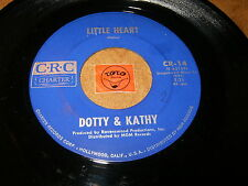 DOTTY & KATHY - LITTLE HEART - THE PRINCE OF MY   /  LISTEN - TEEN GIRL POPCORN
