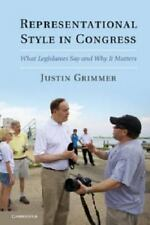 Representational Style In Congress: What Legislators Say And Why It Matters: ...