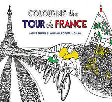 Colouring the Tour de France by Fotheringham, William (Paperback book, 2016)