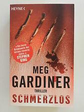 Meg Gardiner Schmerzlos Heyne Verlag