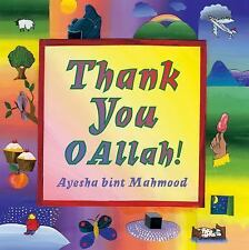 Thank You O Allah!: By bint Mahmood, Ayesha