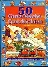 Gute Nacht Geschichten -- 50 Gute Nacht Geschichten -- zum Vorlesen