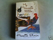 ANNETTE BLAIR: MY FAVORITE WITCH (PB)