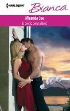 El precio de un deseo: (The price of a desire) (Harlequin Bianca-ExLibrary
