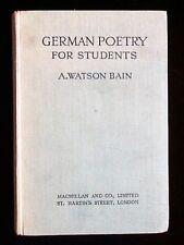 German Poetry for Students by A. Watson Bain (Macmillan & Co, 1955) Hardback