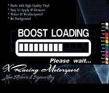 BOOST LOADING PLEASE WAIT FUN JDM STICKER #102 * TEAM XRACING *
