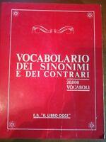 Vocabolario dei sinonimi e dei contrari - AA.VV - Il libro oggi - 1989 - M