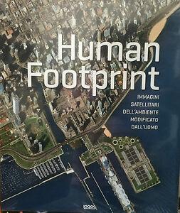 (PRL) HUMAN FOOTPRINT IMMAGINI SATELLITARI AMBIENTE MODIFICATO DALL'UOMO FOTO XL