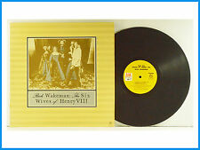 Rick Wakeman The Six Wives Of Henry VIII Gatefold Cover LP A&M Records SP-4361
