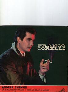 SINGLE     FRANCO  CORELLI - ANDREA CHENIER (GIORDANO) 7inch