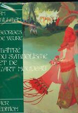 Georges de Feure Maitre du Symbolisme et de l'Art nouveau par I Millman ACR