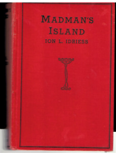 Idriess, Ion Madman's Island 1938 hb 1st edn non fiction version