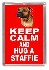 "Staffordshire Bull Terrier Fridge Magnet ""KEEP CALM AND HUG A .."" by Starprint"