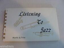 Listening to Jazz 1970 John Martin, William Fritz spiral bound Manual Guide