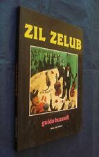 ZIL ZELUB GUIDO BUZZELLI MILANO LIBRI EDIZIONI 1981 1A EDIZIONE