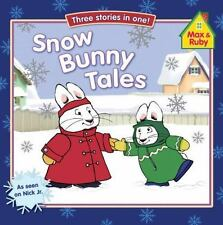 Snow Bunny Tales (Max and Ruby), Grosset & Dunlap, 0448448963, Book, Acceptable