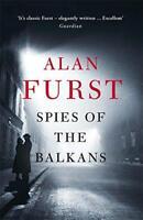 Spies of the Balkans par Furst, Alan Livre de poche 9781780228914 NEUF