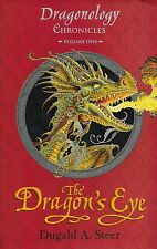 "DUGALD A STEER ""THE DRAGON'S EYE"" #1 DRAGONOLOGY CHRONICLES VERY GOOD TPB"