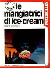INISERO CREMASCHI - Le Mangiatrici di Ice-Cream - 1973