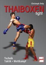 Thai-Boxen Fight Training Programme Techniken Taktik Fitness Wettkampf Buch Book