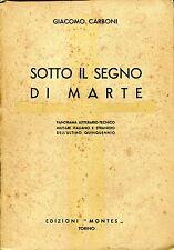Giacomo Carboni = SOTTO IL SEGNO DI MARTE
