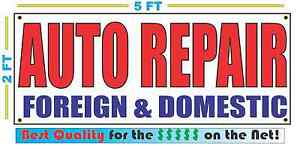 AUTO REPAIR FOREIGN & DOMESTIC Banner Sign NEW Best Quality for the $$$