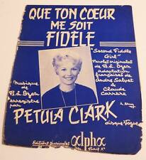 Partition vintage sheet music PETULA CLARK : Que Ton Coeur Me Soit Fidèle * 60's