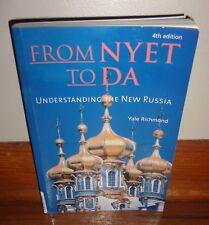 FROM NYET TO DA-Understanding the NEW RUSSIA-Yale Richmond-4th Edition-Excellent