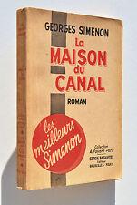 Georges SIMENON : LA MAISON DU CANAL - CIR (Baguette Editeur) - TBE !