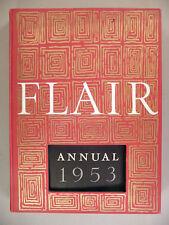 Flair Annual - 1953 ~~ hardcover ~~ Flair Magazine