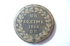 TRES JOLIE  MONNAIE  FRANCE  // DECIME 1814 BB  SANS POINT - SUP+ !!